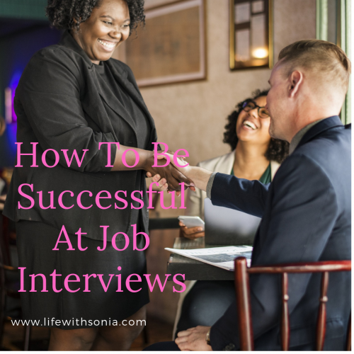 How To Be Successful At Job Interviews?