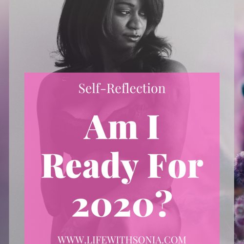 Self-Reflection: Am I Ready For 2020?