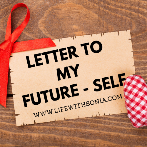 Letter To My Future-Self
