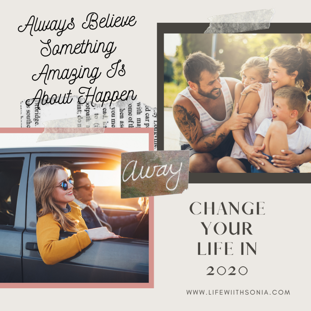 Change Your Life In 2020