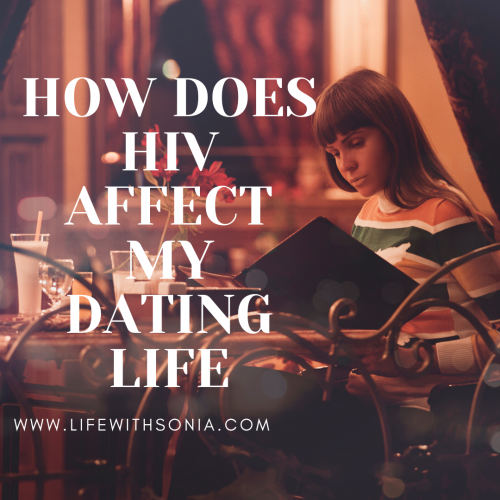 How Does HIV Affect My Dating Life?