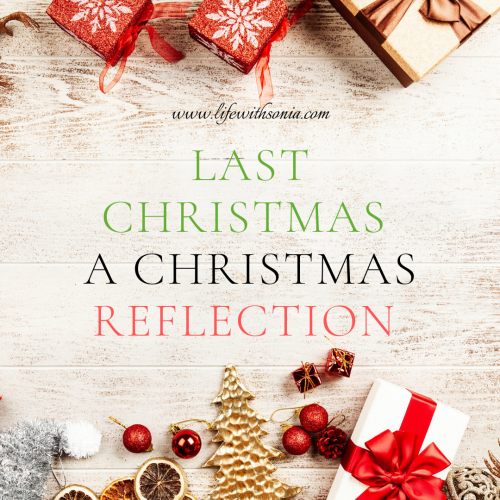 Last Christmas – A Christmas Reflection