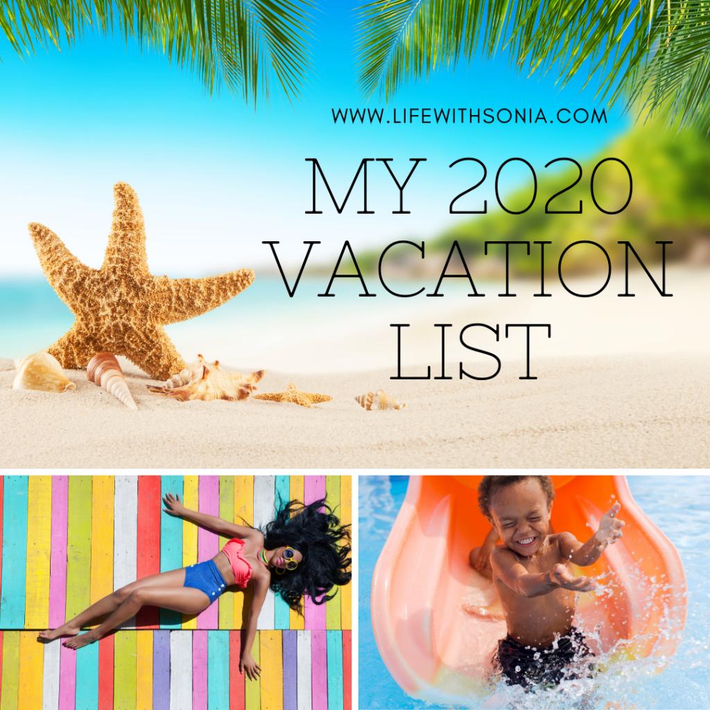 My 2020 Vacation List
